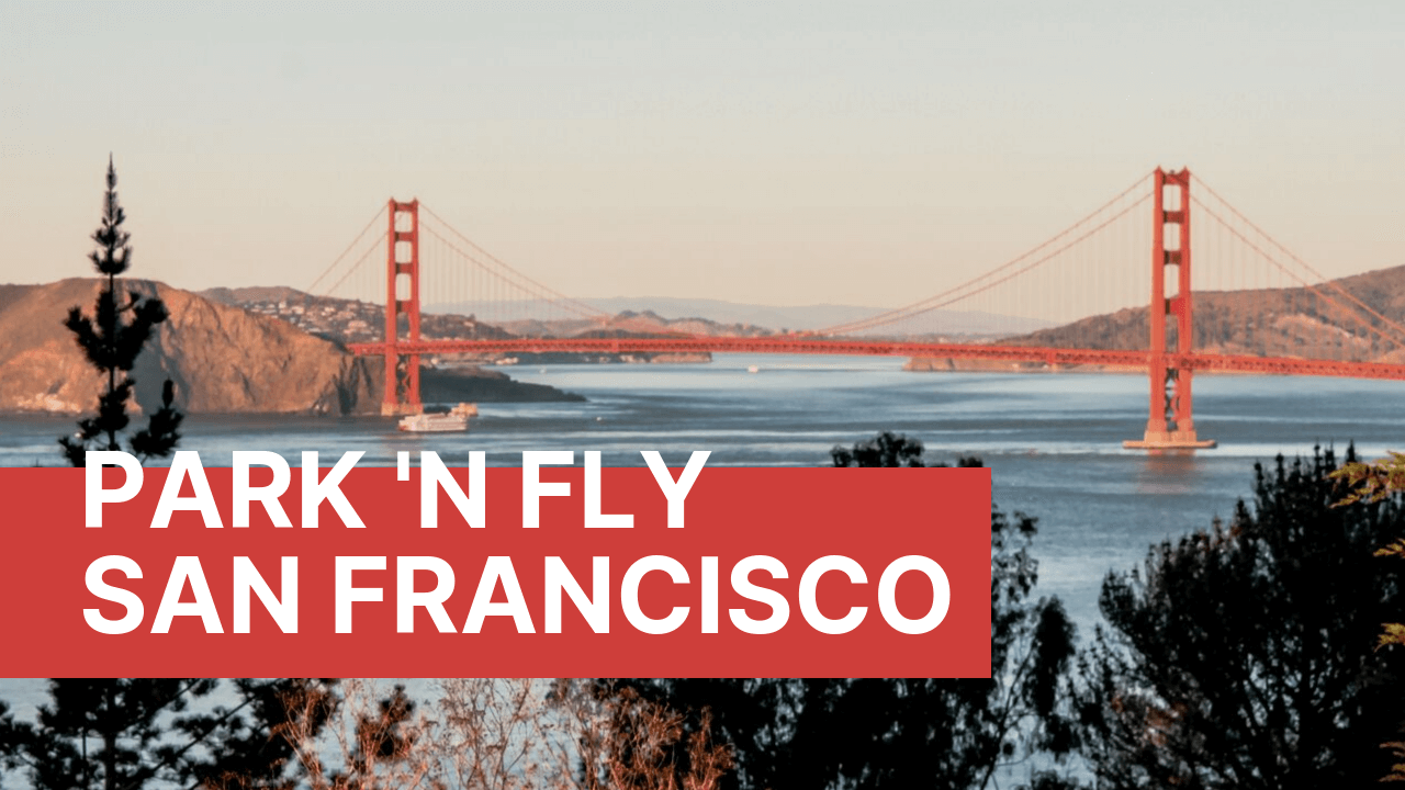 Get a fast quote for parking at SFO with Park 'N Fly @parkingaccess.com