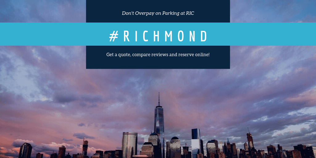Richmond Airport Parking Rates, Reviews and Advanced Reservations